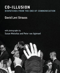 David Levi Strauss, Susan Meiselas, & Peter van Agtmael