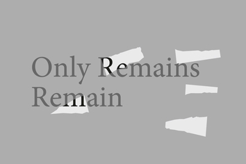Only Remains Remain