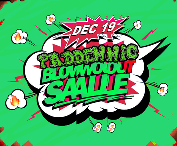 PAD Presents: PADEMIC BLOWOUT SALE